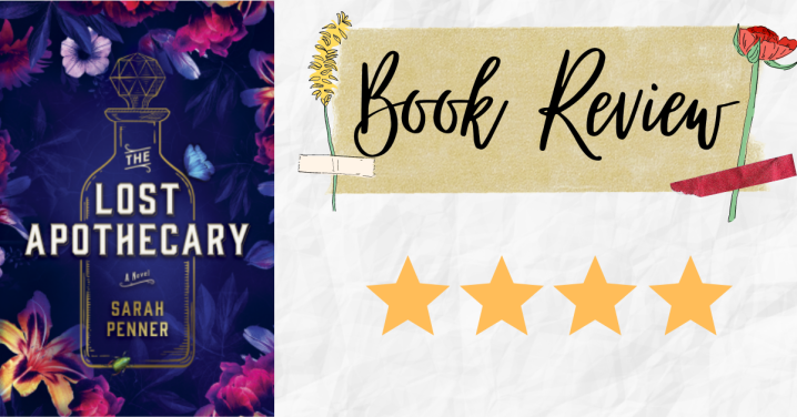 Review: The Lost Apothecary by SarahPenner