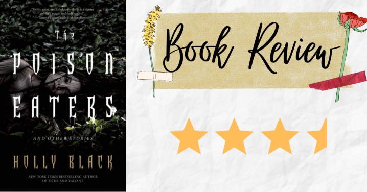 Review: The Poison Eaters and Other Stories by HollyBlack