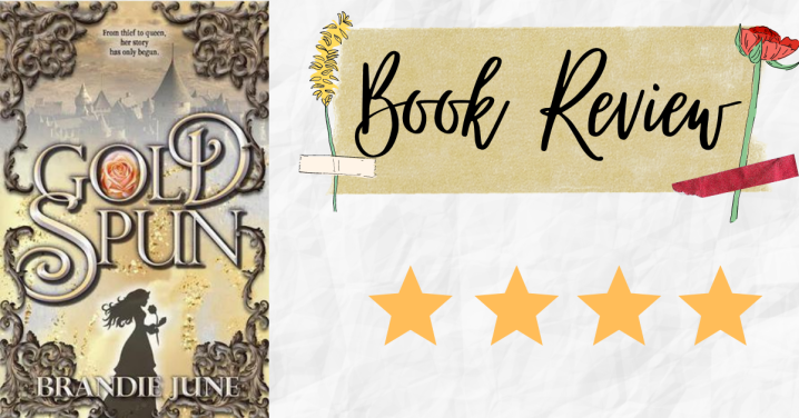 Review: Gold Spun by BrandieJune