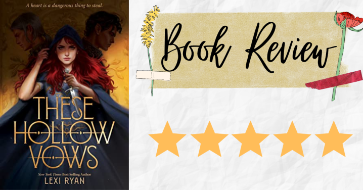 Review: These Hollow Vows by LexiRyan